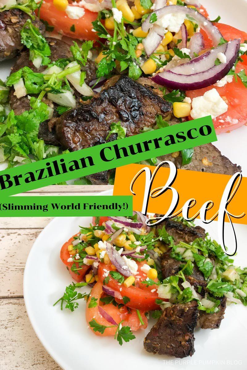 Brazilian Churrasco Beef - Slimming World Friendly