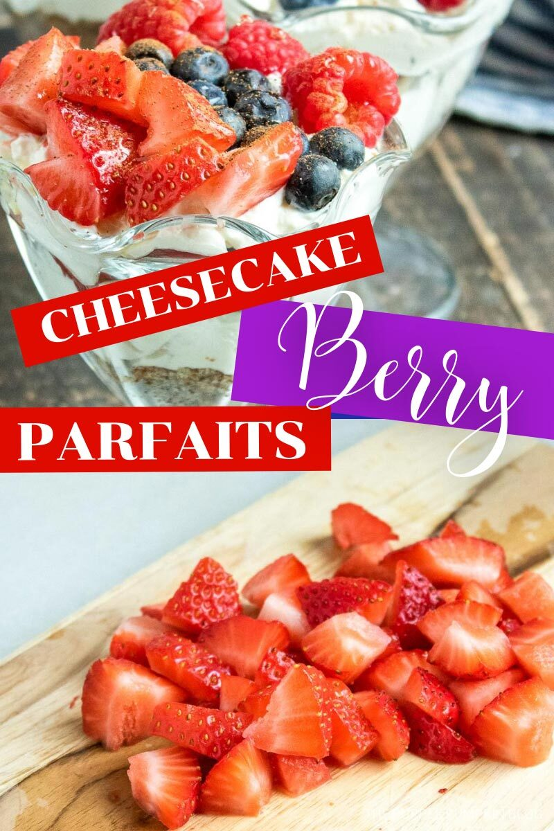 Cheesecake Berry Parfaits