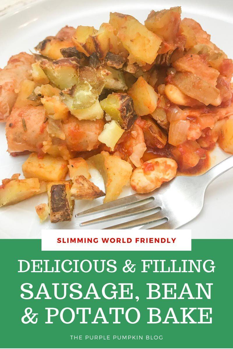 Delicious & Filling Sausage, Bean & Potato Bake