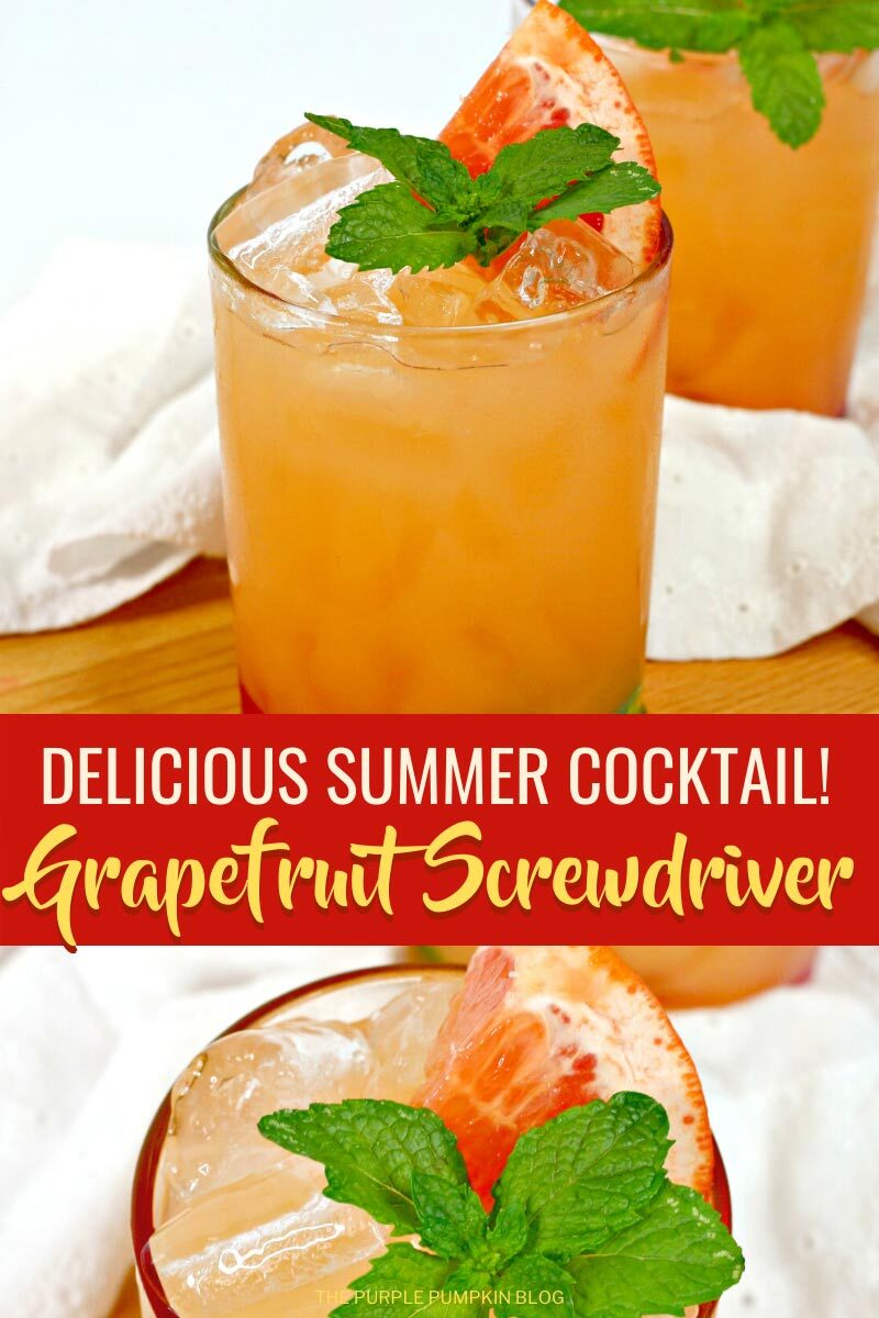 Delicious Summer Cocktail - Grapefruit Screwdriver