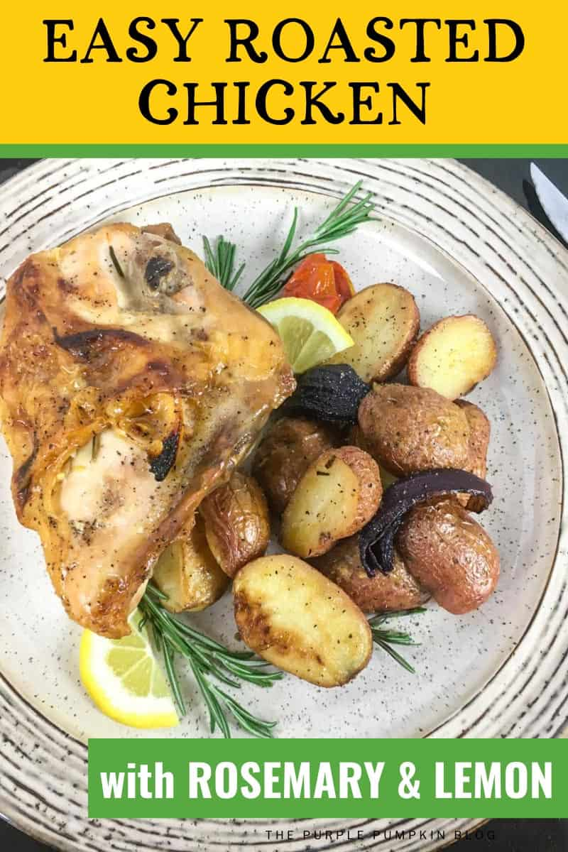 Easy Roasted Chicken with Rosemary & Lemon