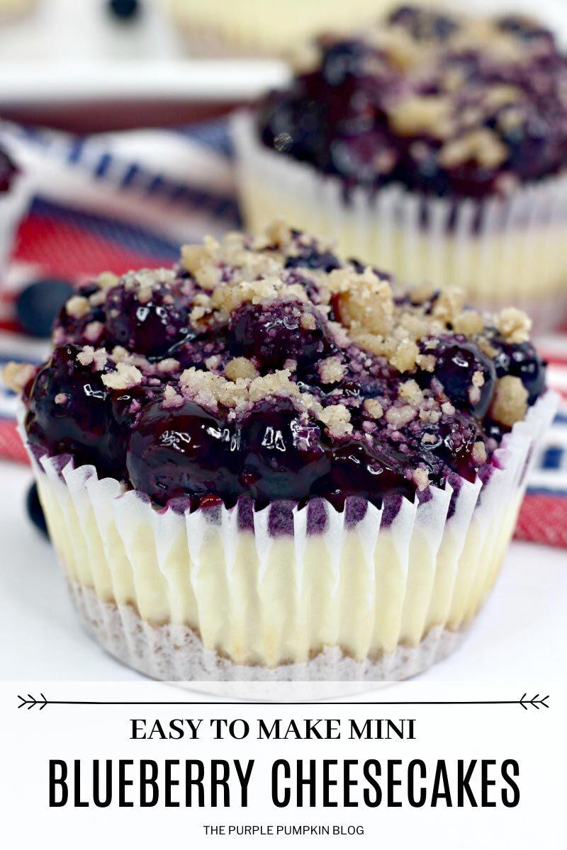 Easy to Make Mini Blueberry Cheesecakes