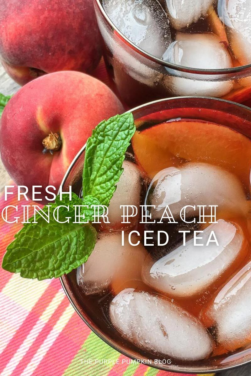 Fresh Ginger Peach Iced Tea