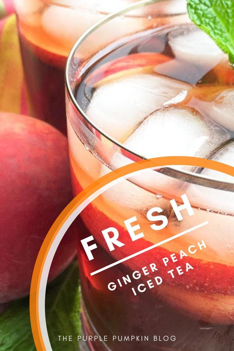 Fresh Ginger Peach Iced Tea