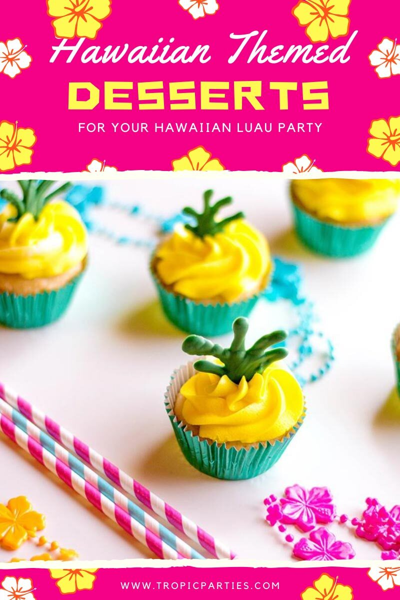 Hawaiian Themed Desserts