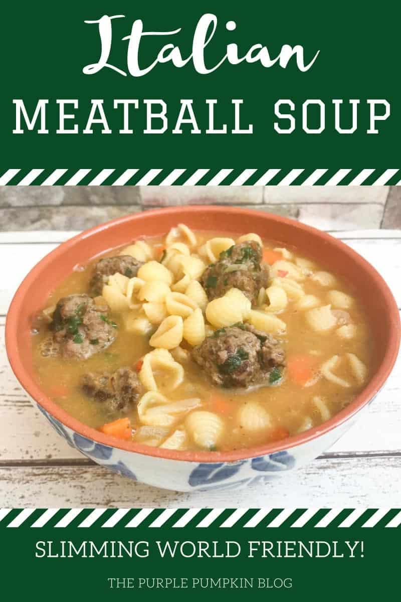 Italian Meatball Soup - Slimming World Friendly