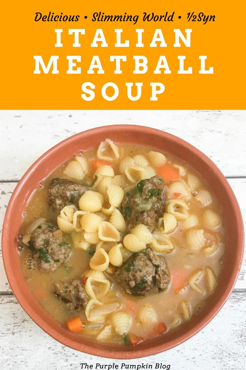 Italian Meatball Soup - Slimming World Recipe