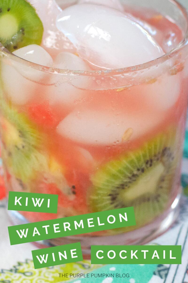 Kiwi Watermelon Wine Cocktail