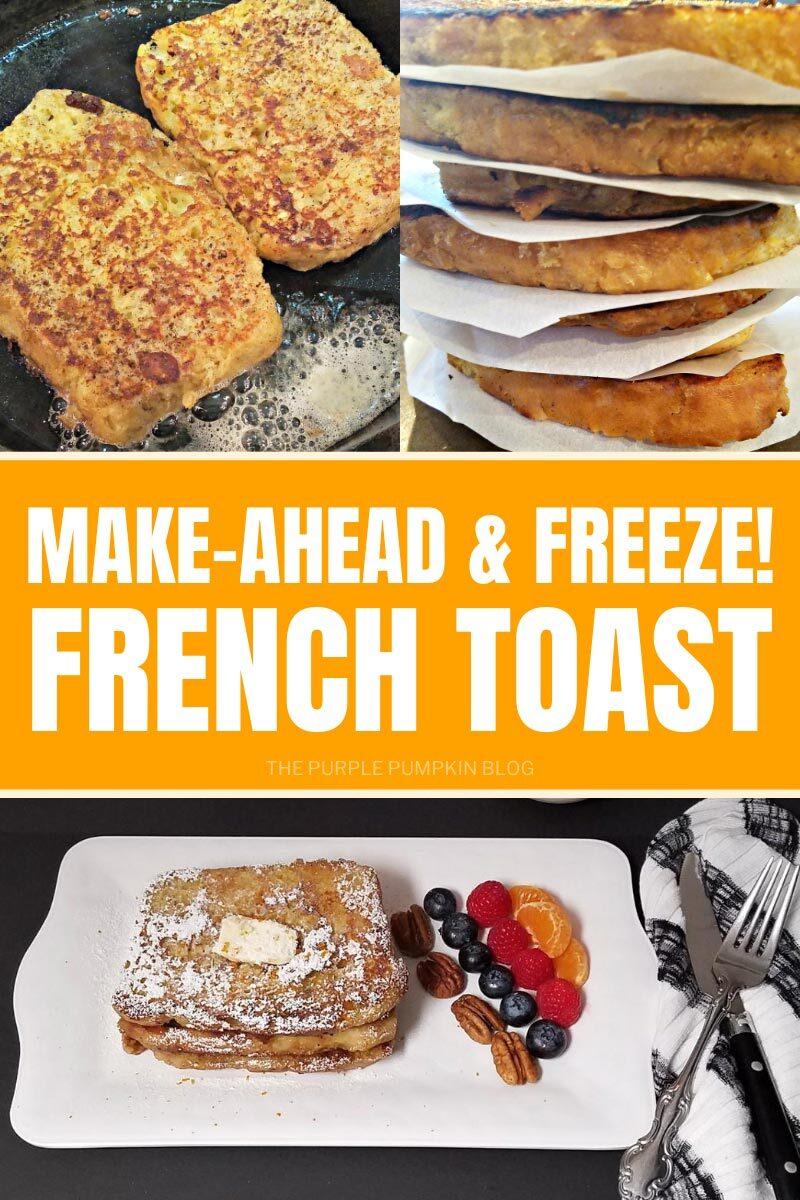 Make-Ahead & Freeze! French Toast Recipe