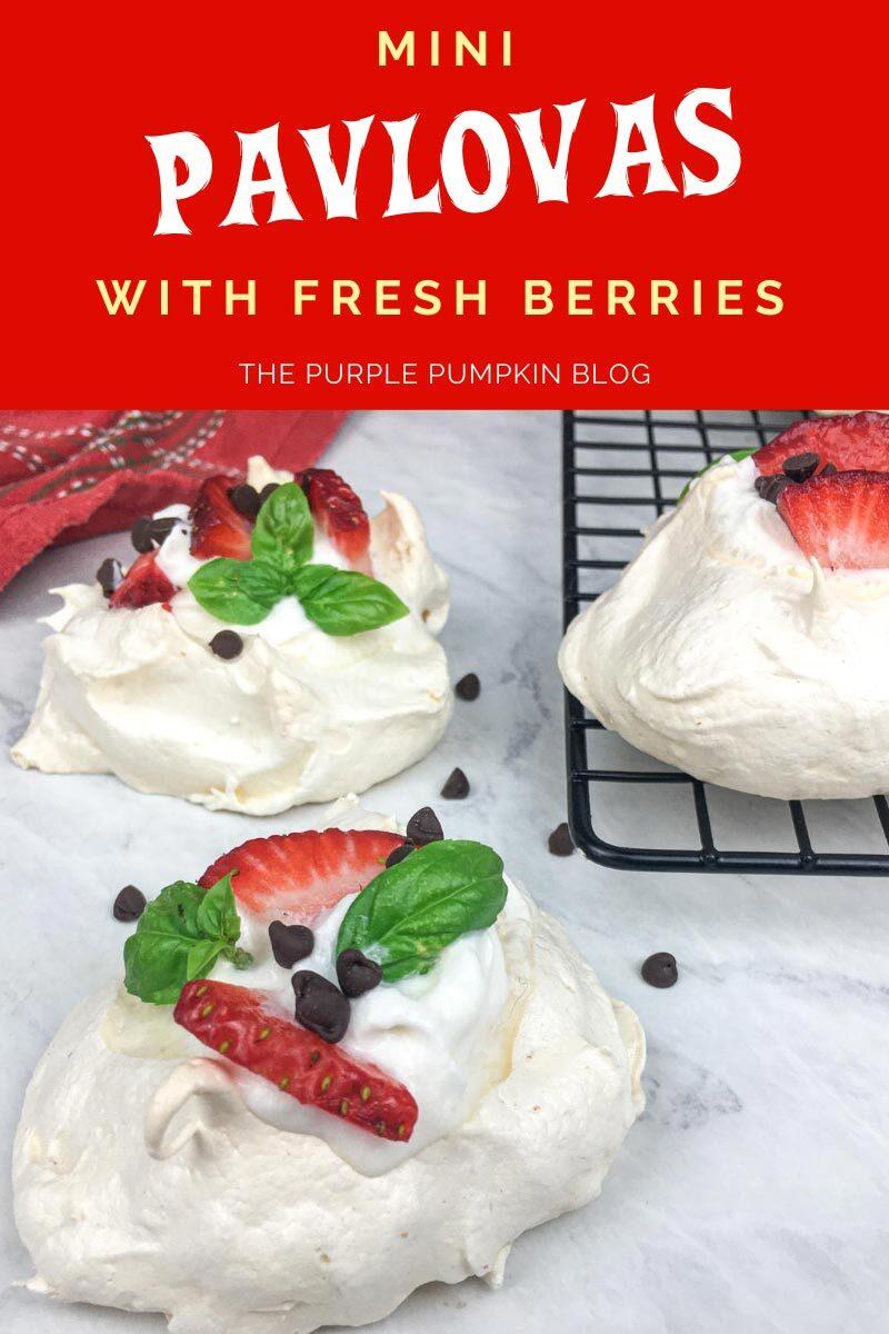 Mini Pavlovas with Fresh Berries