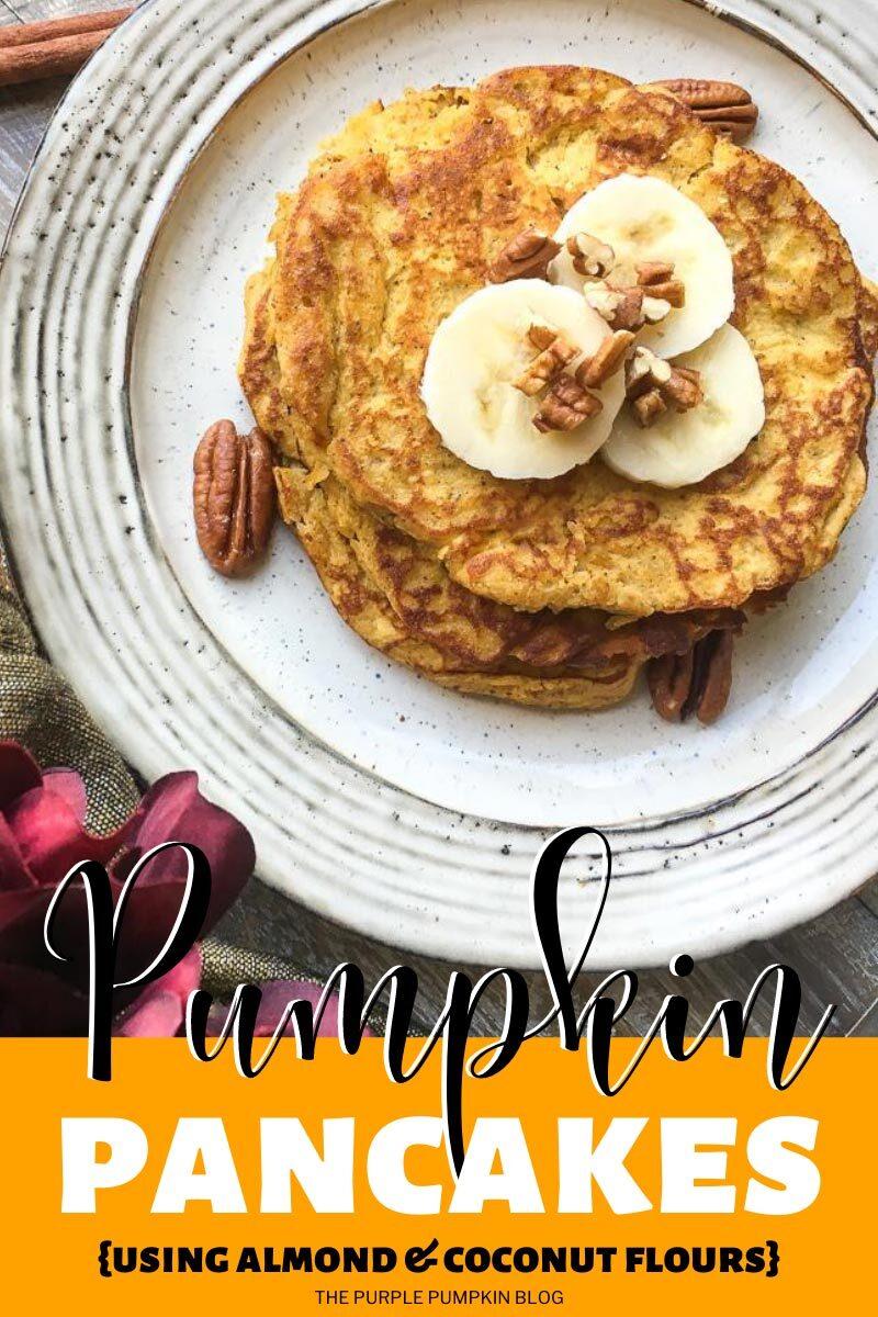 Pumpkin Pancakes - Gluten-Free with Almond & Coconut Flours