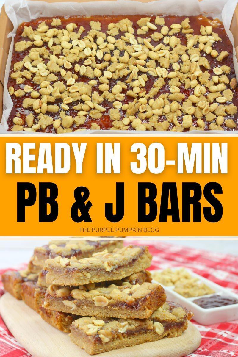 PB & J Bars - Ready in 30-Mins!