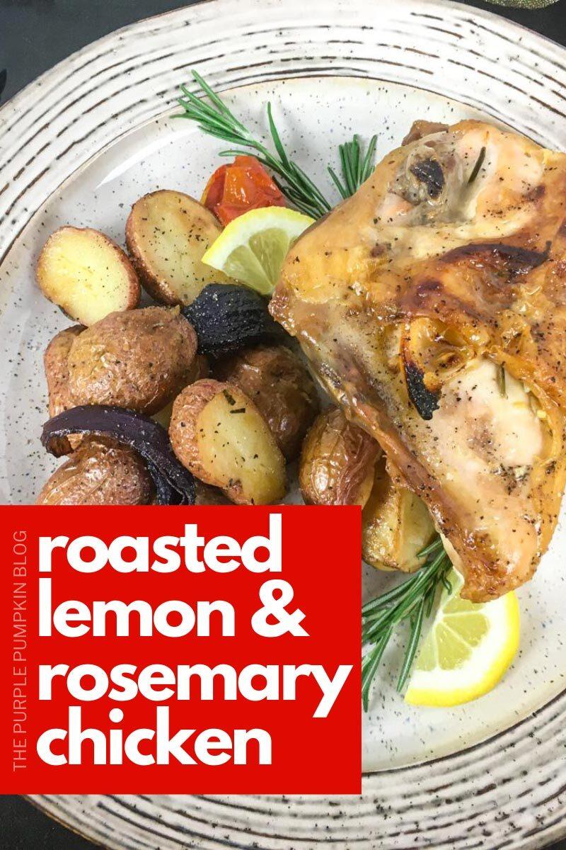 Roasted Lemon & Rosemary Chicken Recipe