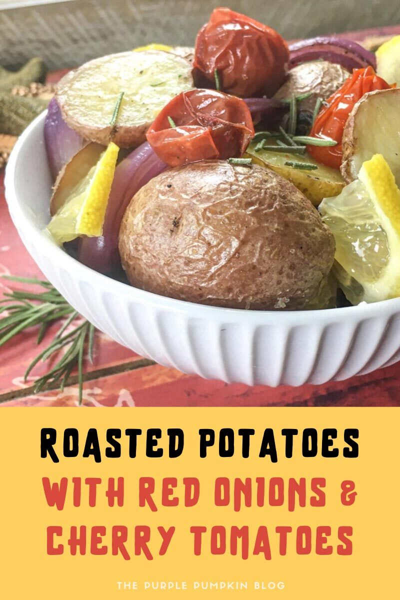 Roasted Potatoes with Red Onions & Cherry Tomatoes