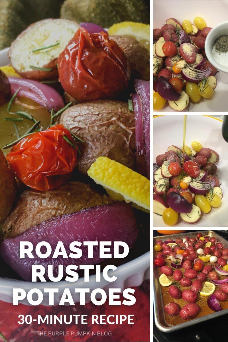 Roasted Rustic Potatoes - 30 Minute Recipe
