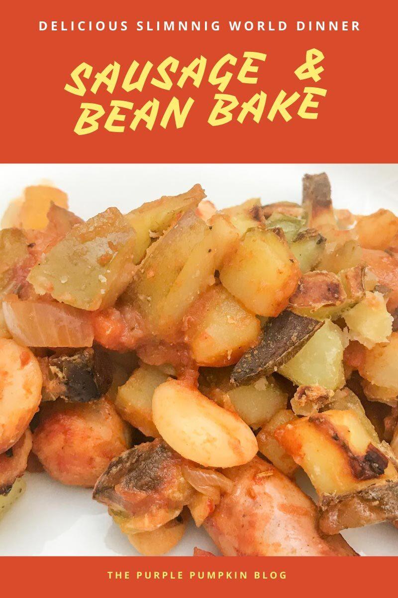 Sausage & Bean Bake - Delicious Slimming World Dinner