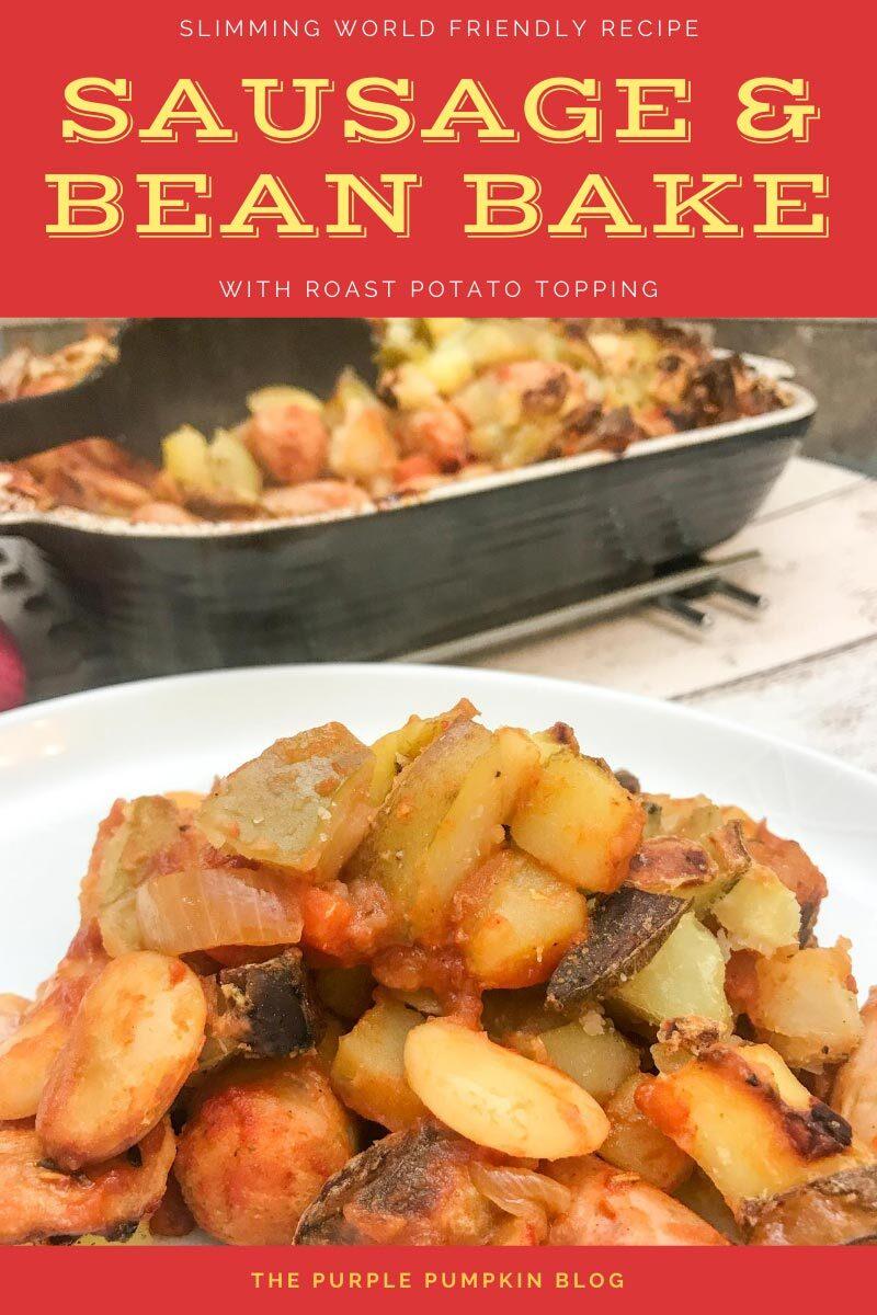Sausage & Bean Bake - Slimming World Friendly Recipe
