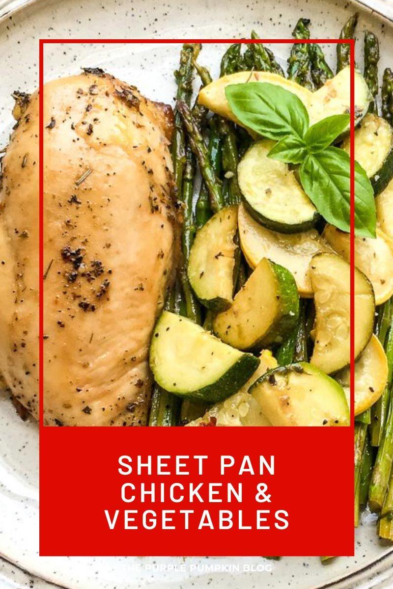 Sheet Pan Chicken & Vegetables