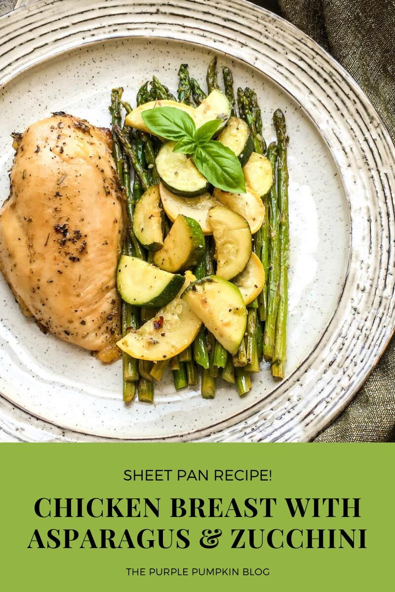 Sheet Pan Recipe Chicken Breast with Asparagus & Zucchini