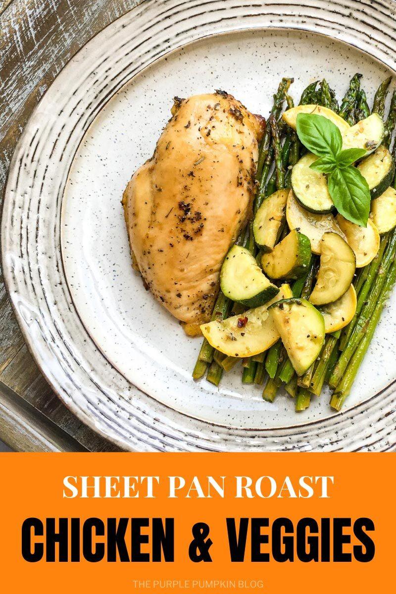 Sheet Pan Roast Chicken & Veggies