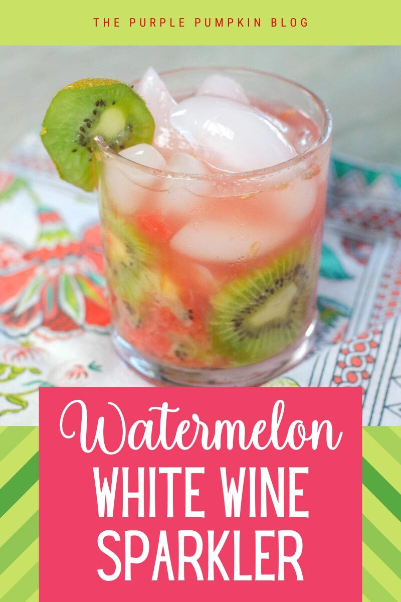 Watermelon White Wine Sparkler