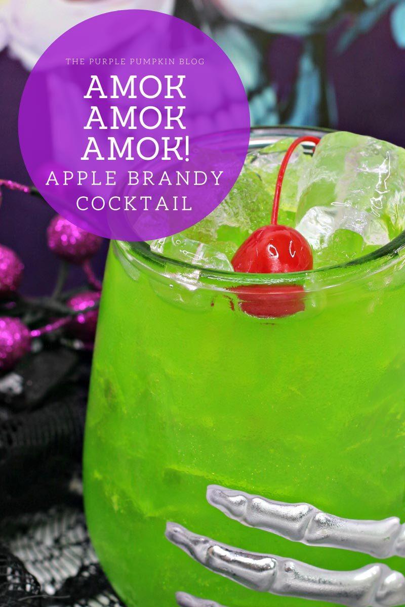 Amok Amok Amok! Apple Brandy Cocktail