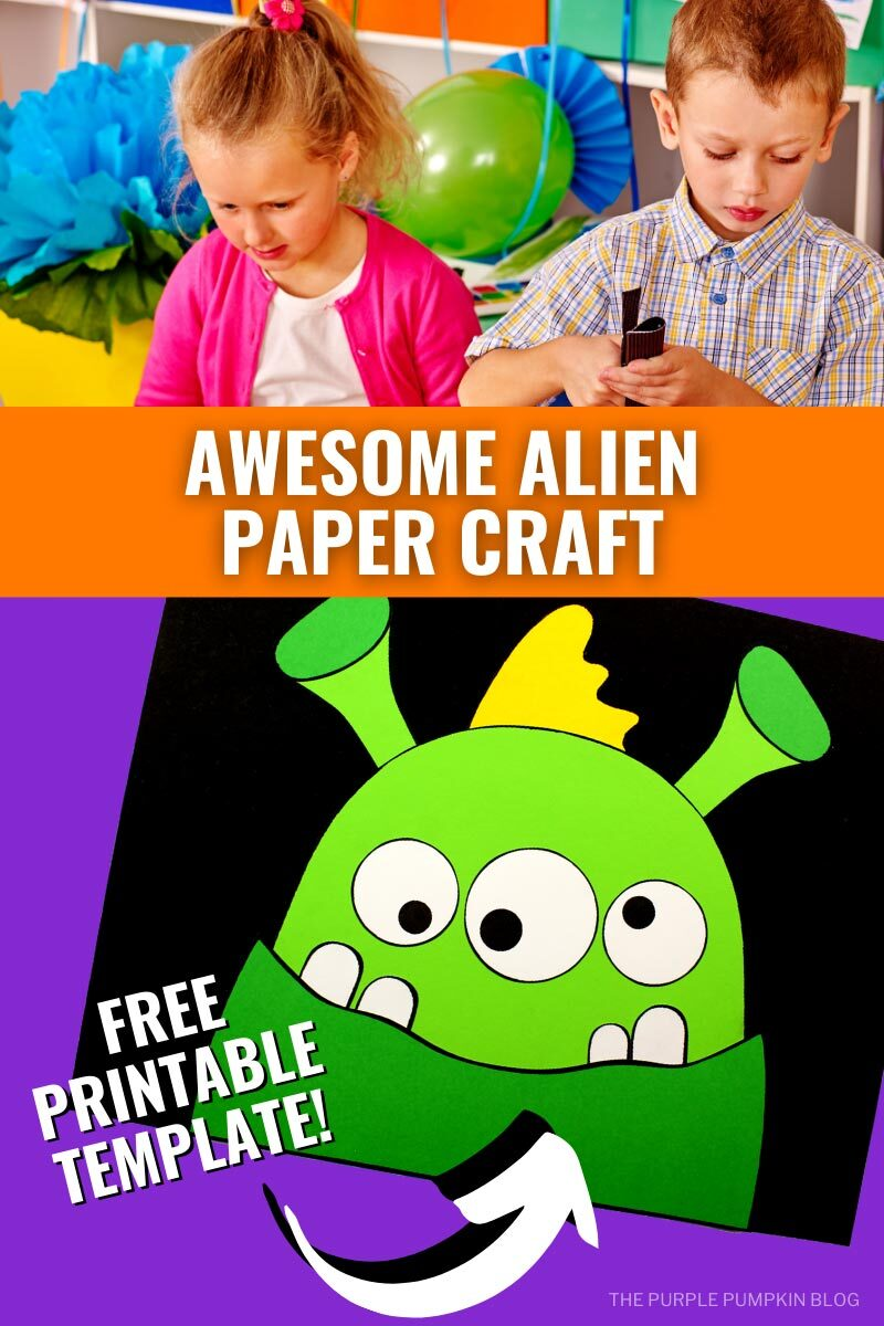 Awesome Alien Paper Craft with Free Printable Template