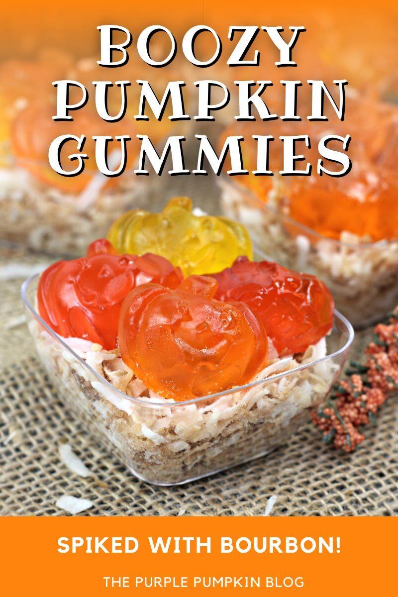 Boozy Pumpkin Gummies Spiked with Bourbon