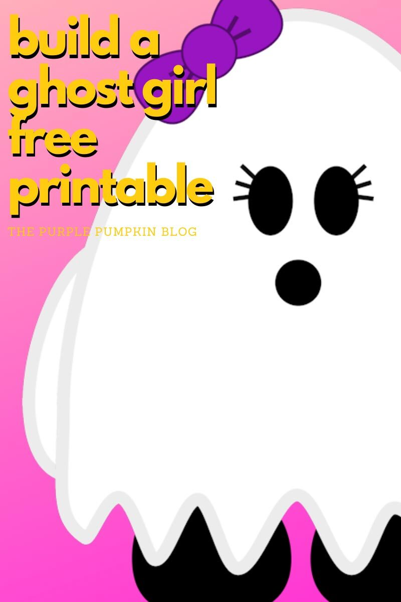 Build A Ghost Girl Free Printable
