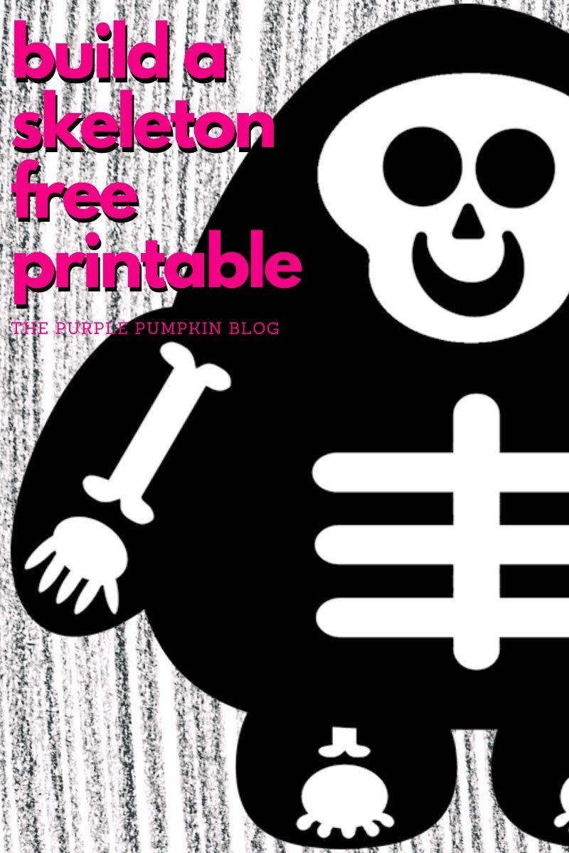 Build a Skeleton Free Printable