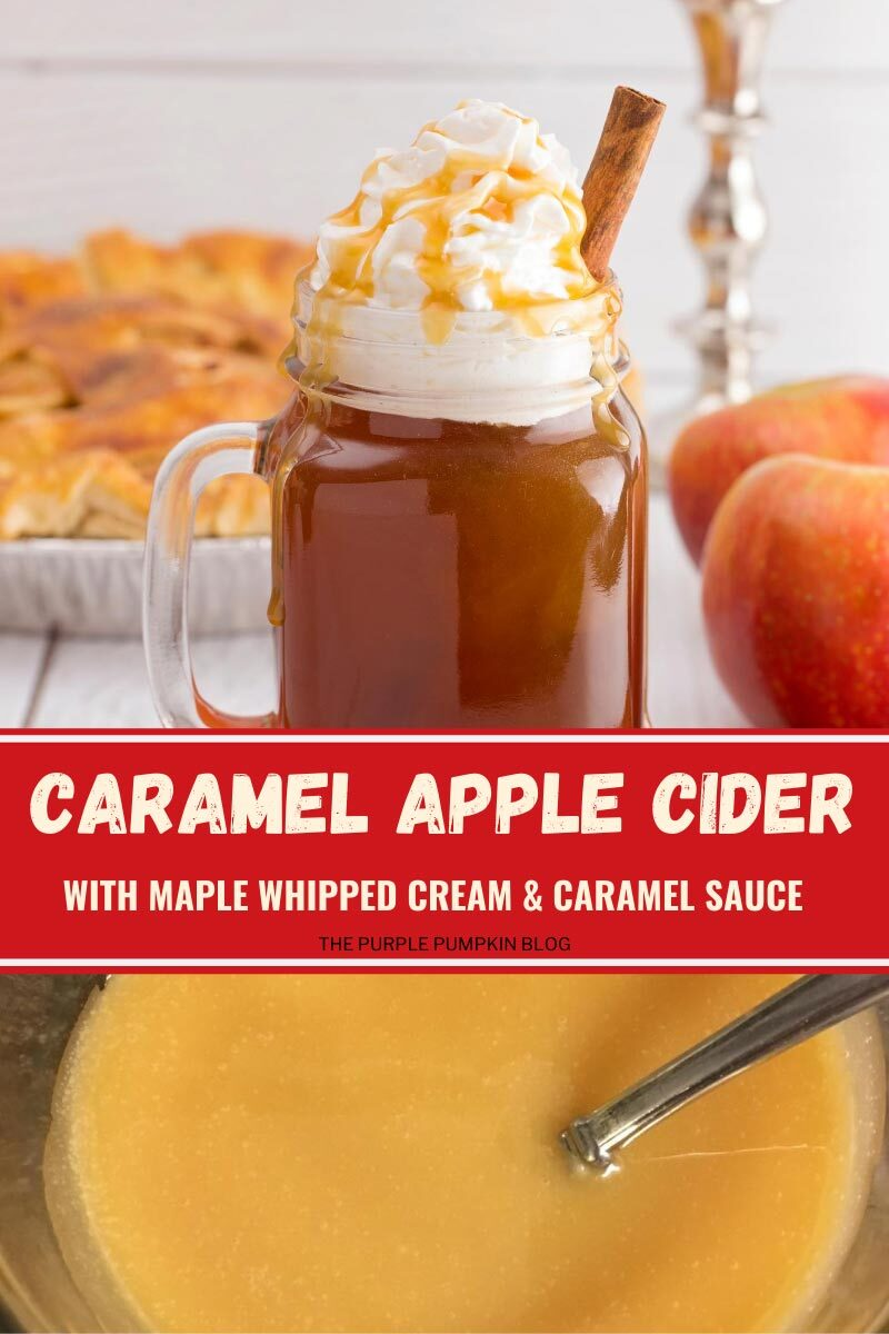 Caramel Apple Cider with Maple Whipped Cream & Caramel Sauce