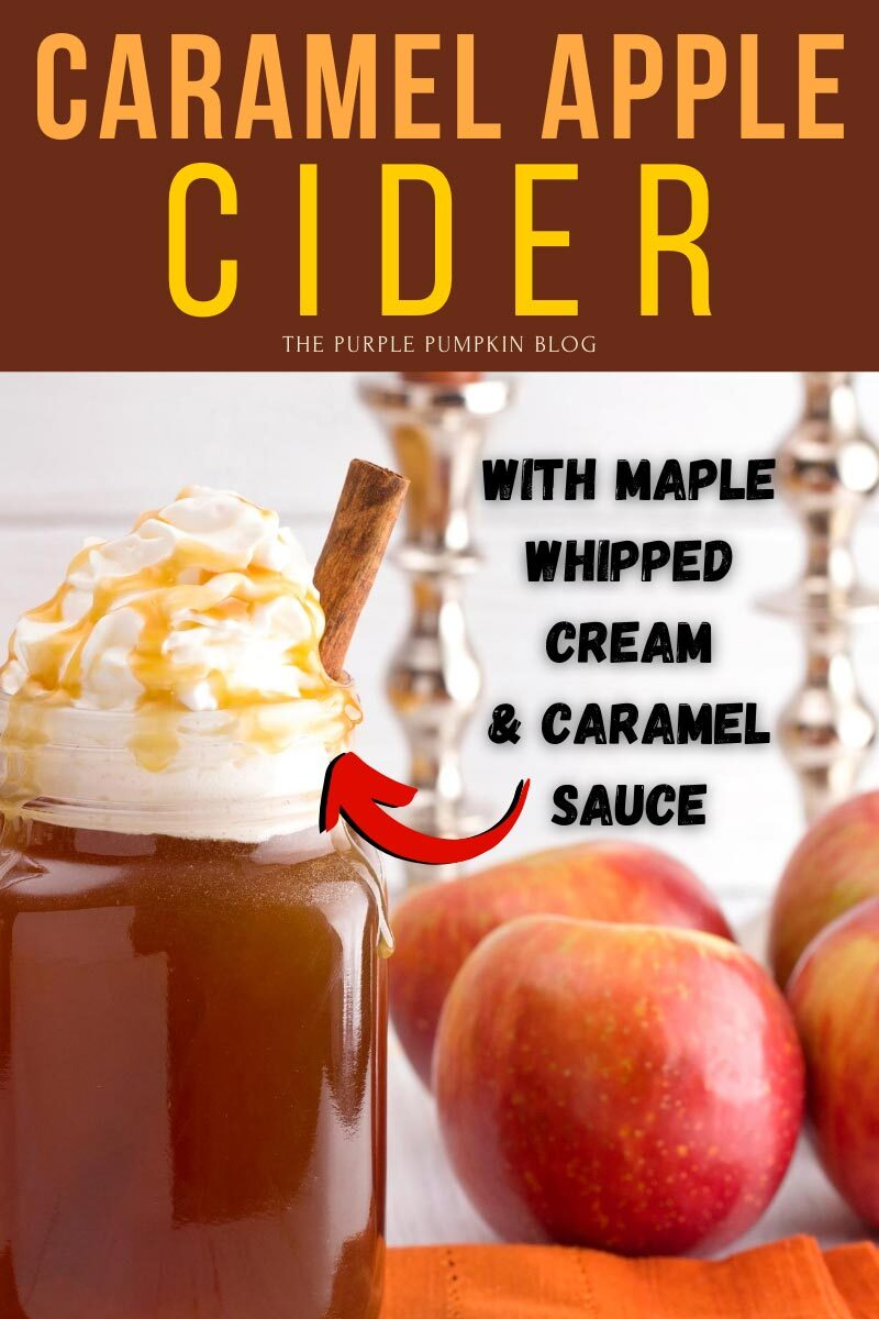 Caramel Apple Cider with Maple Whipped Cream and Caramel Sauce