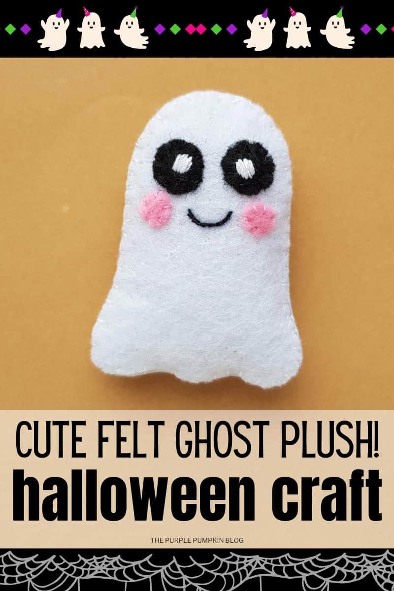 Cute-Felt-Ghost-Plush-Halloween-Craft