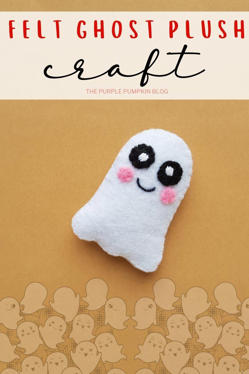 Felt Ghost Plush Craft