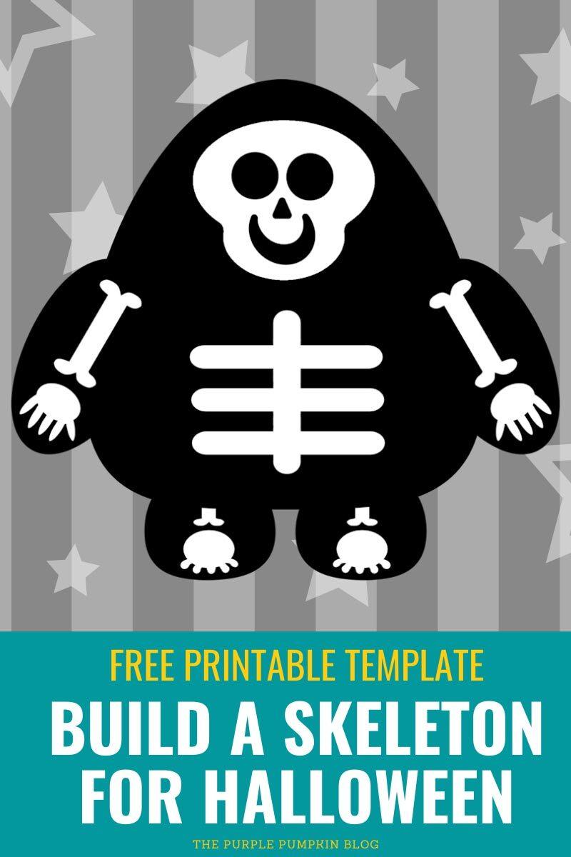 Free Printable Tempalte Build a Skeleton for Halloween