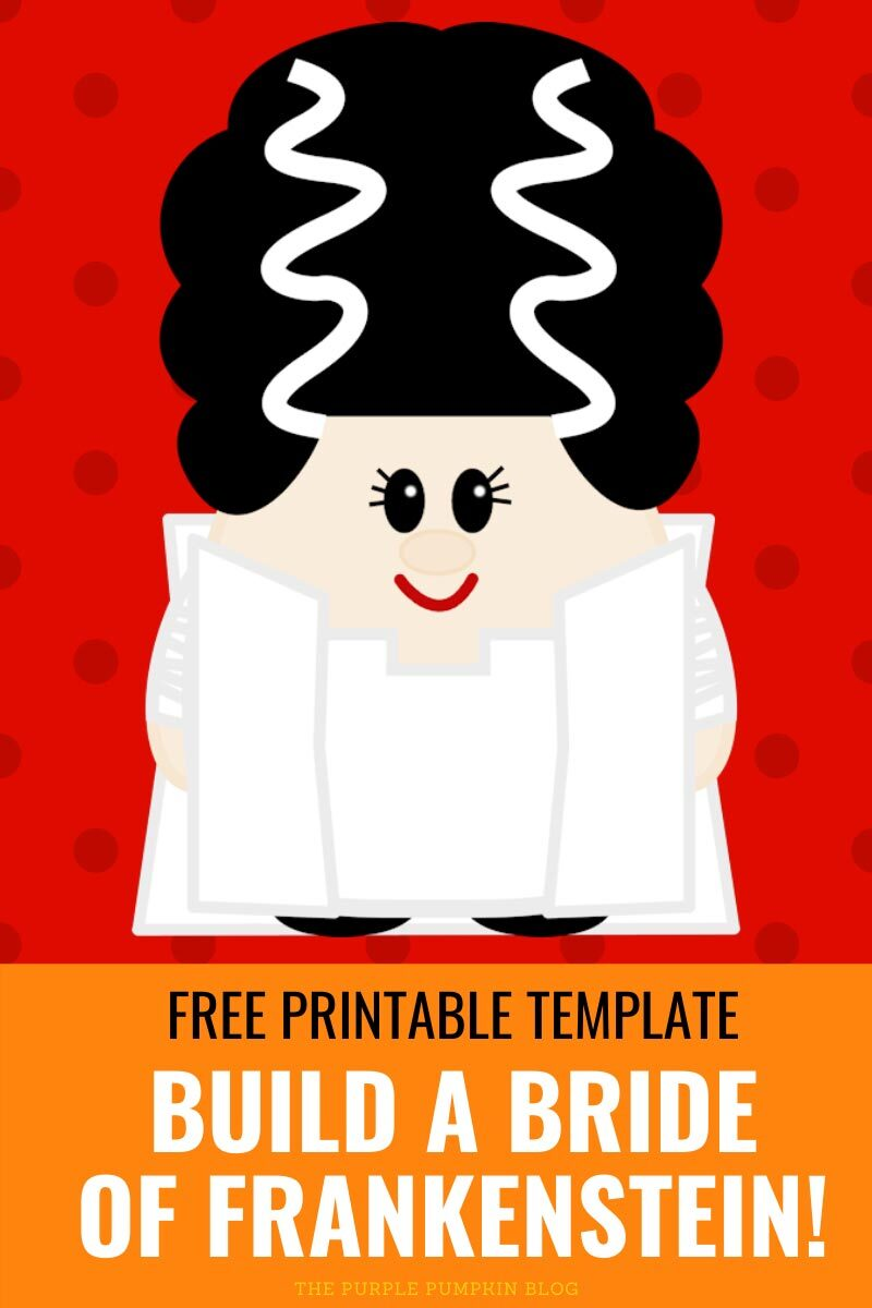 Free Printable Template - Build a Bride of Frankenstein