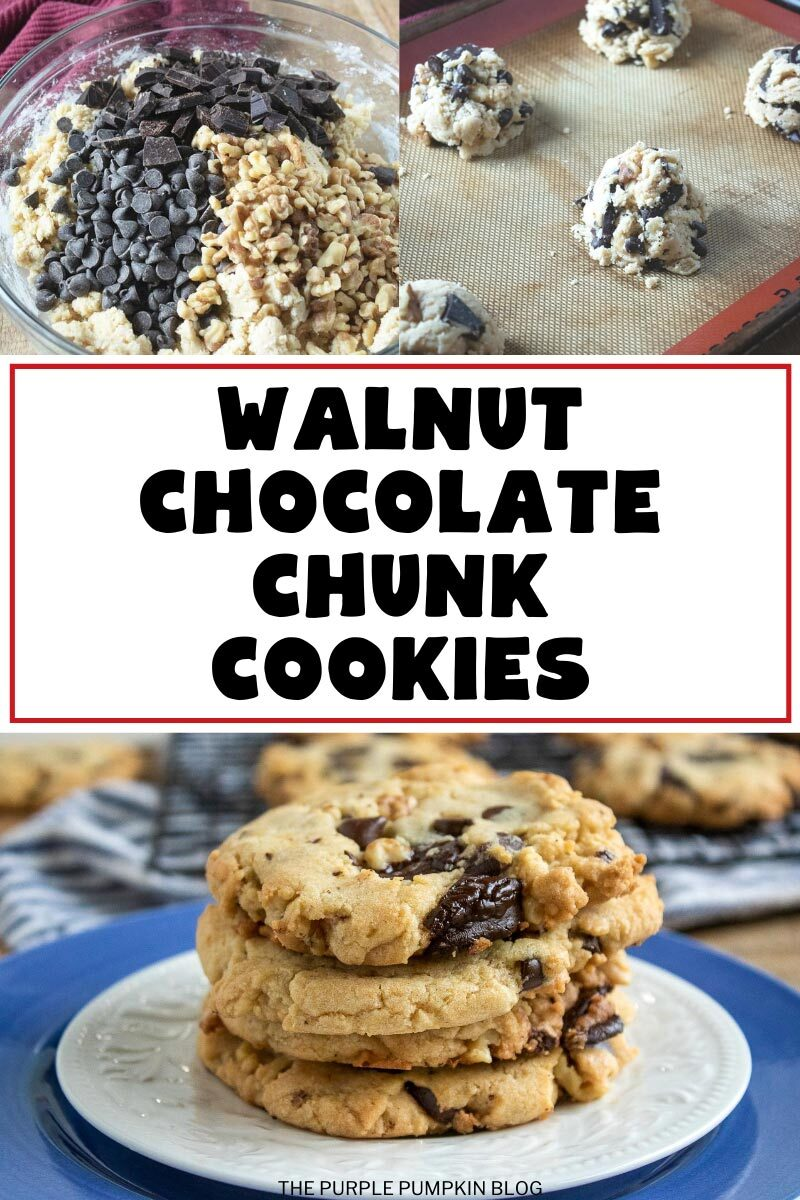 How To Make Walnut Chocolate Chunk Cookies