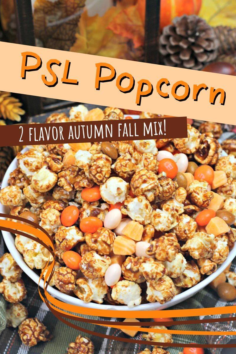 PSL Popcorn - 2 Flavor Autumn Mix