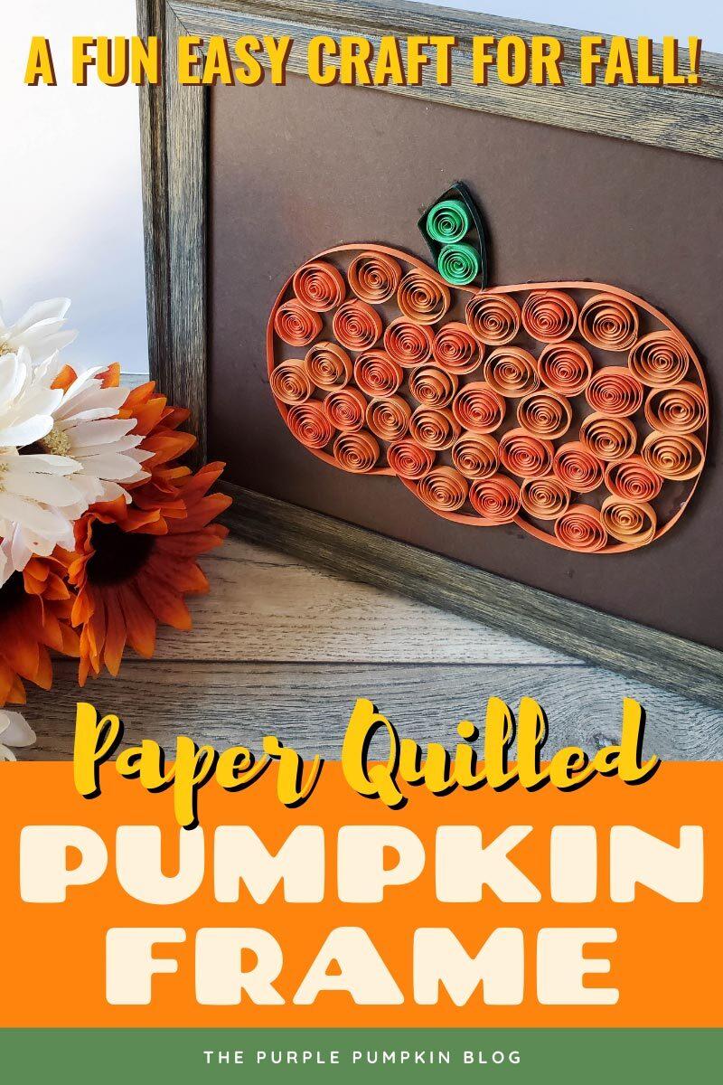 Paper Quilled Pumpkin Frame
