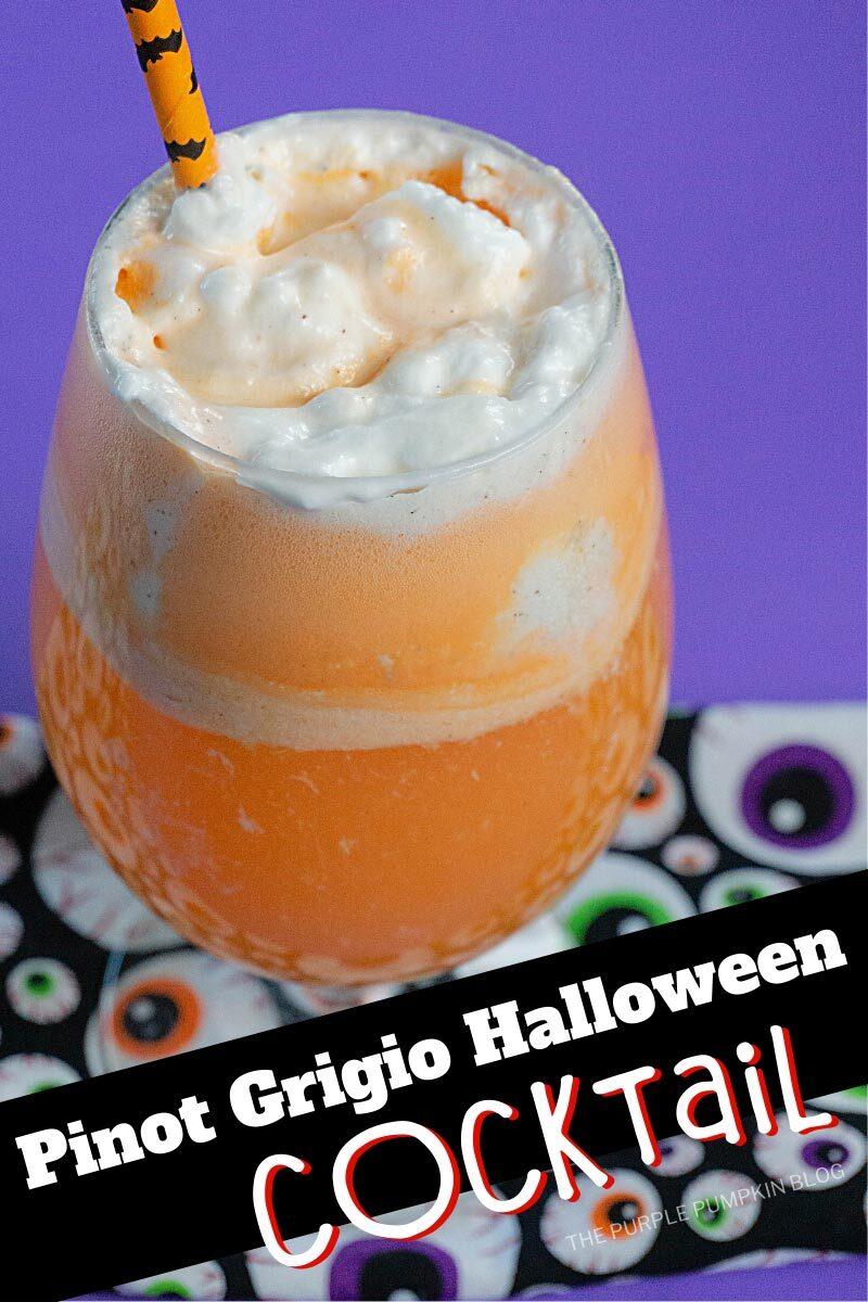 Pinot Grigio Halloween Cocktail