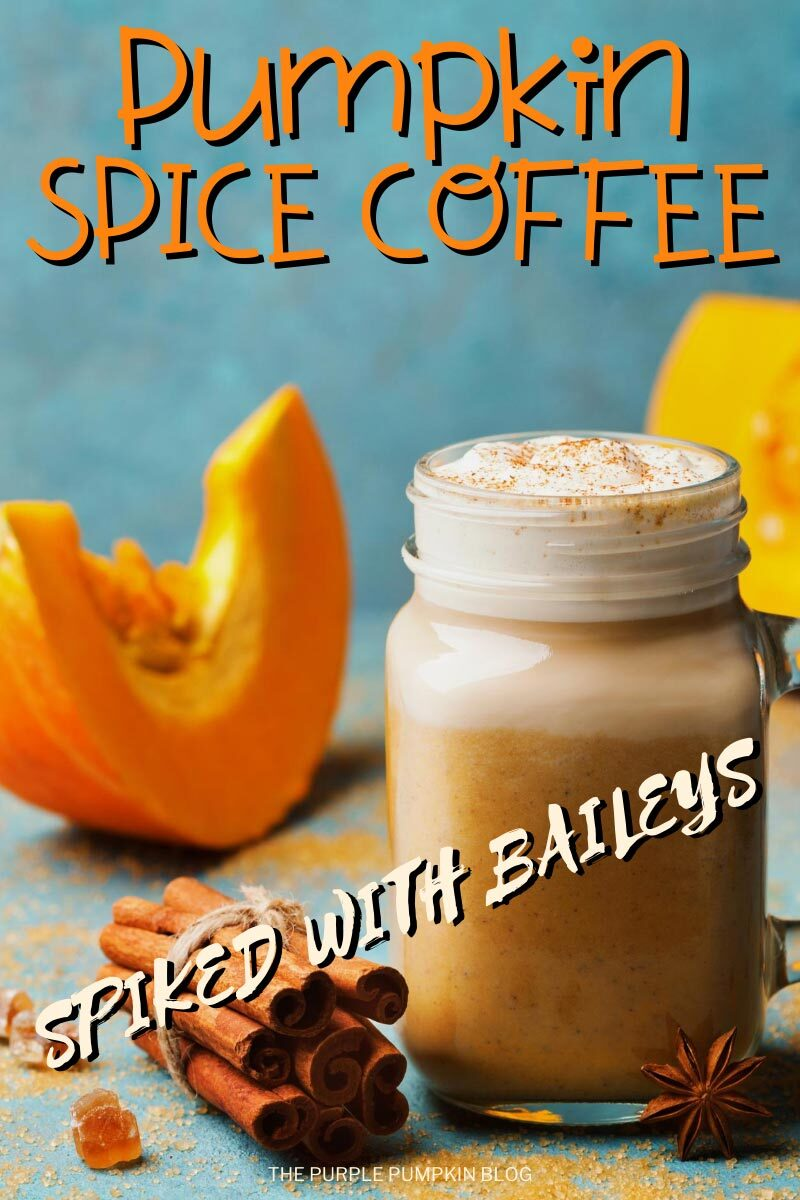 Pumpkin Spice Coffee spiked with Baileys