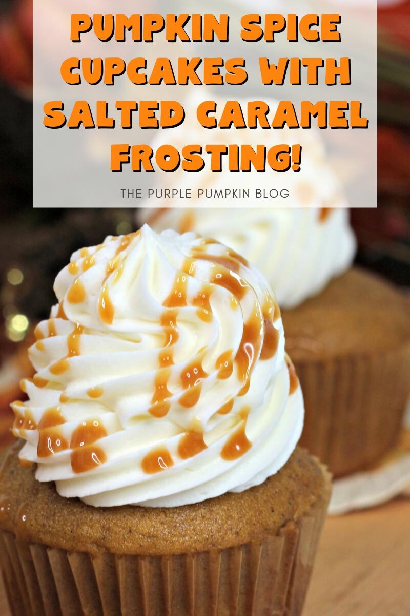 Pumpkin Spice Cupcakes with Salted Caramel Frosting!