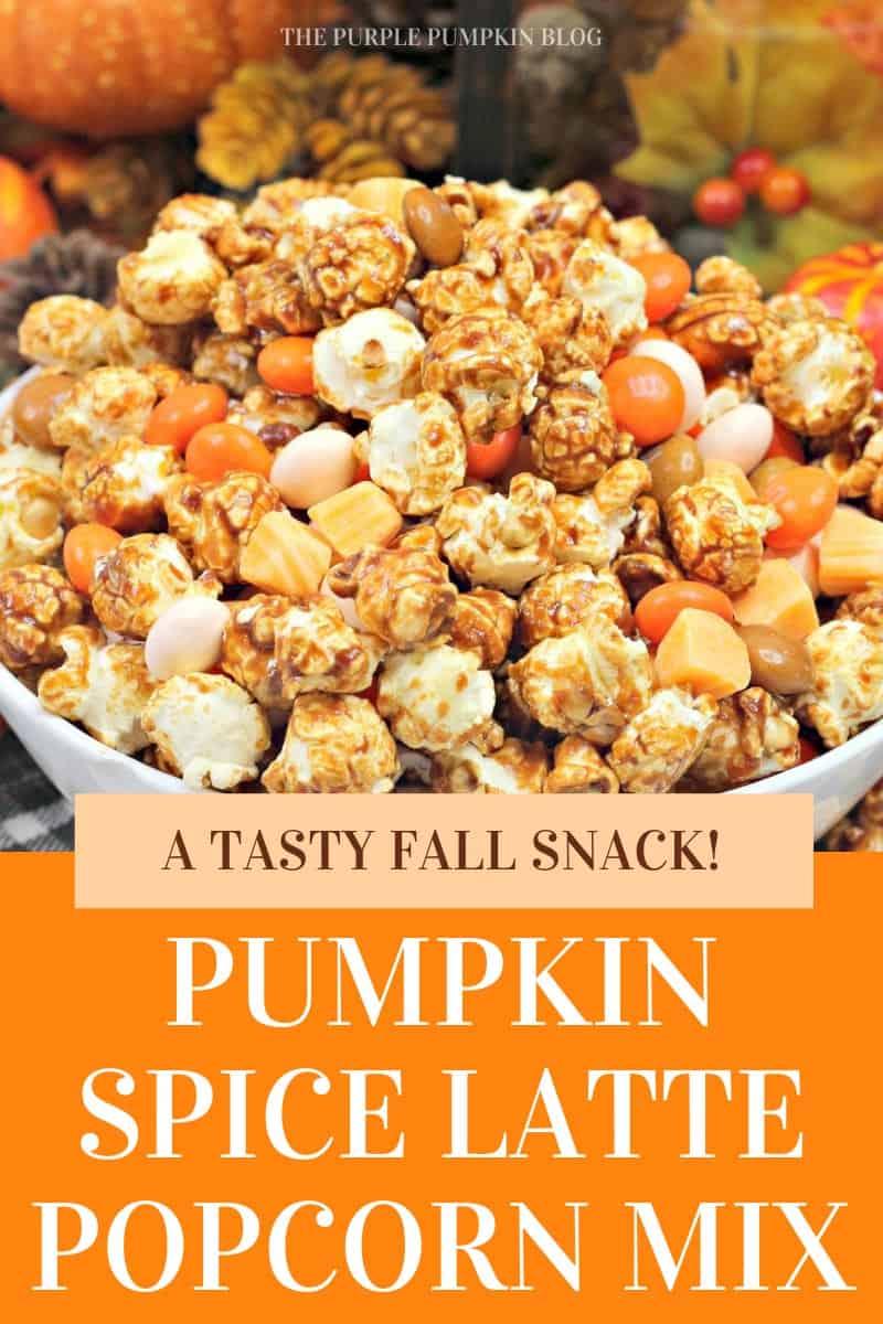 Pumpkin-Spice-Latte-Popcorn-Mix-A-Tasty-Fall-Snack