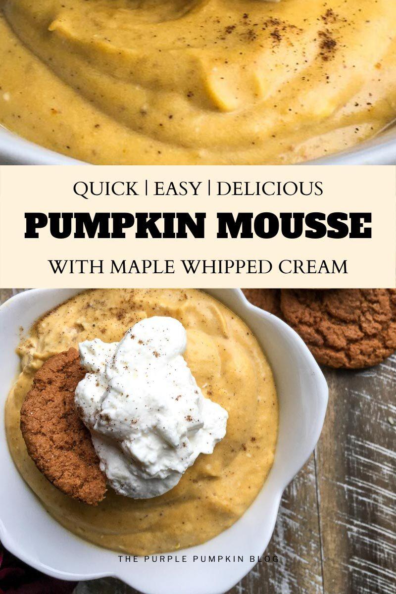 Quick, Easy & Delicious Pumpkin Mousse