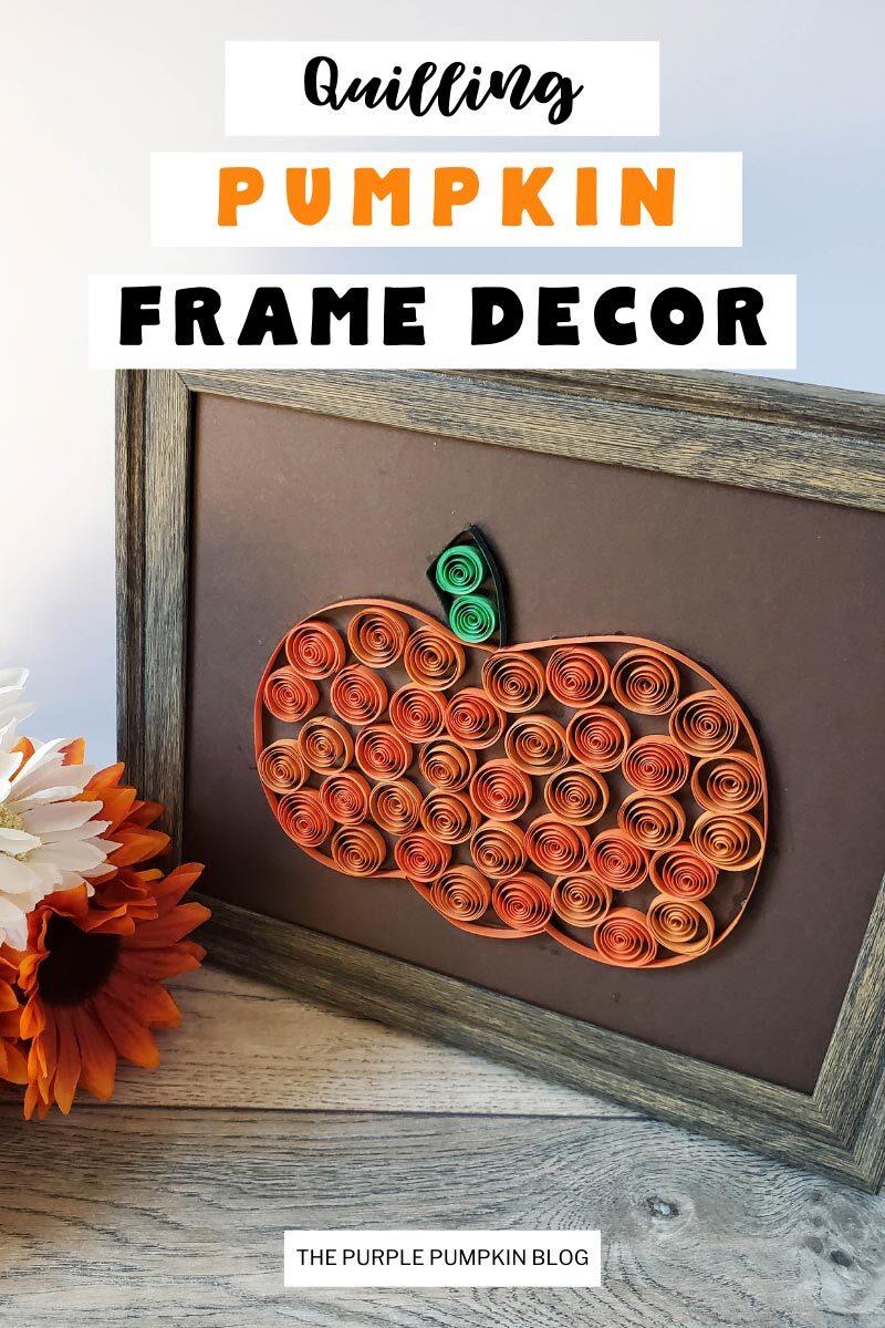 Quilling Pumpkin Frame Decor
