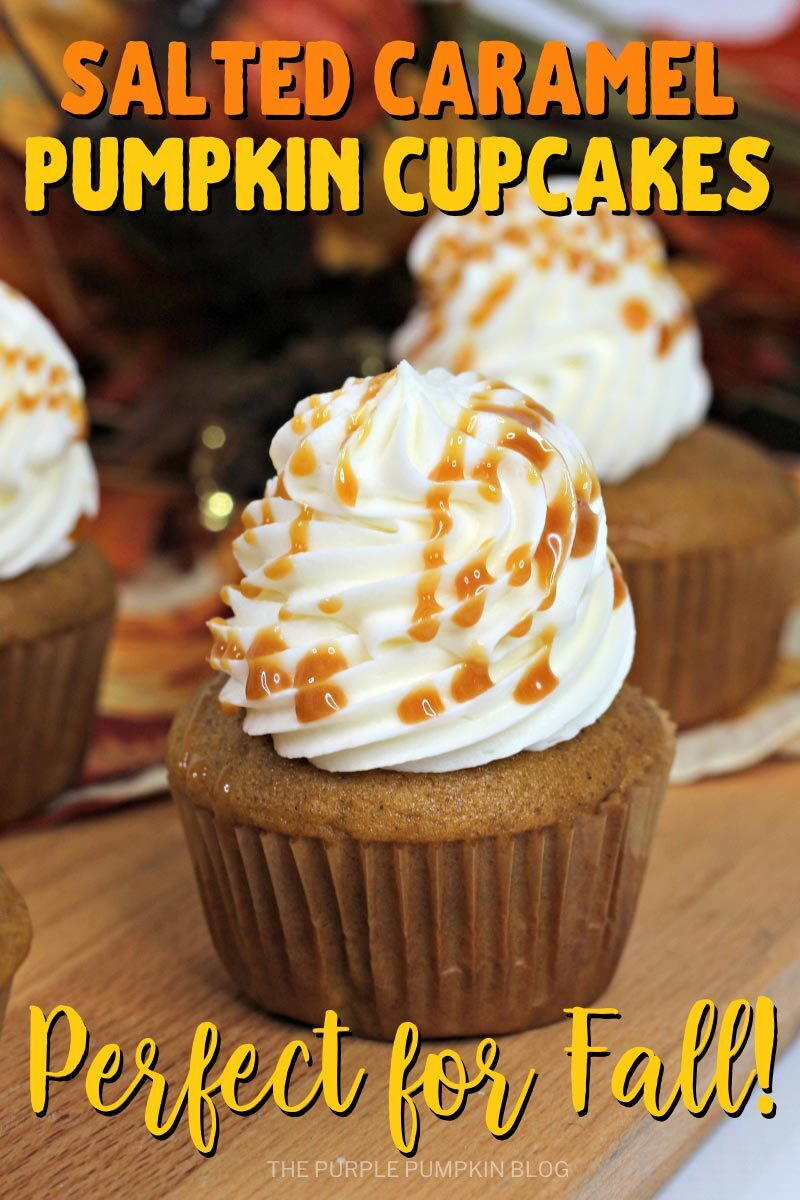 Salted Caramel Pumpkin Cupcakes - Perfect for Fall