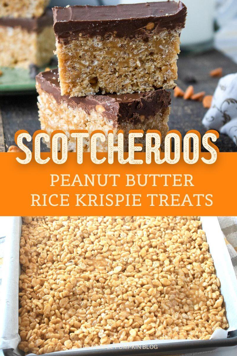 Scotcheroos - Peanut Butter Rice Krispie Treats