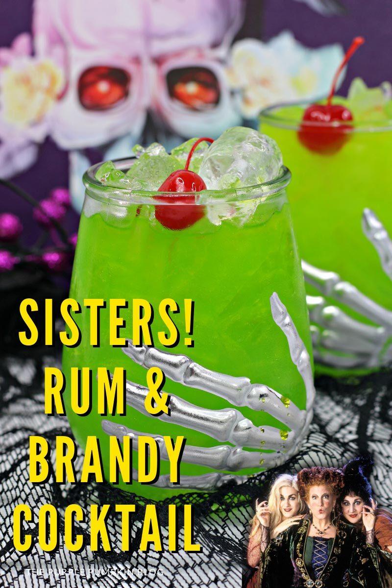 Sisters! Rum & Brandy Cocktail