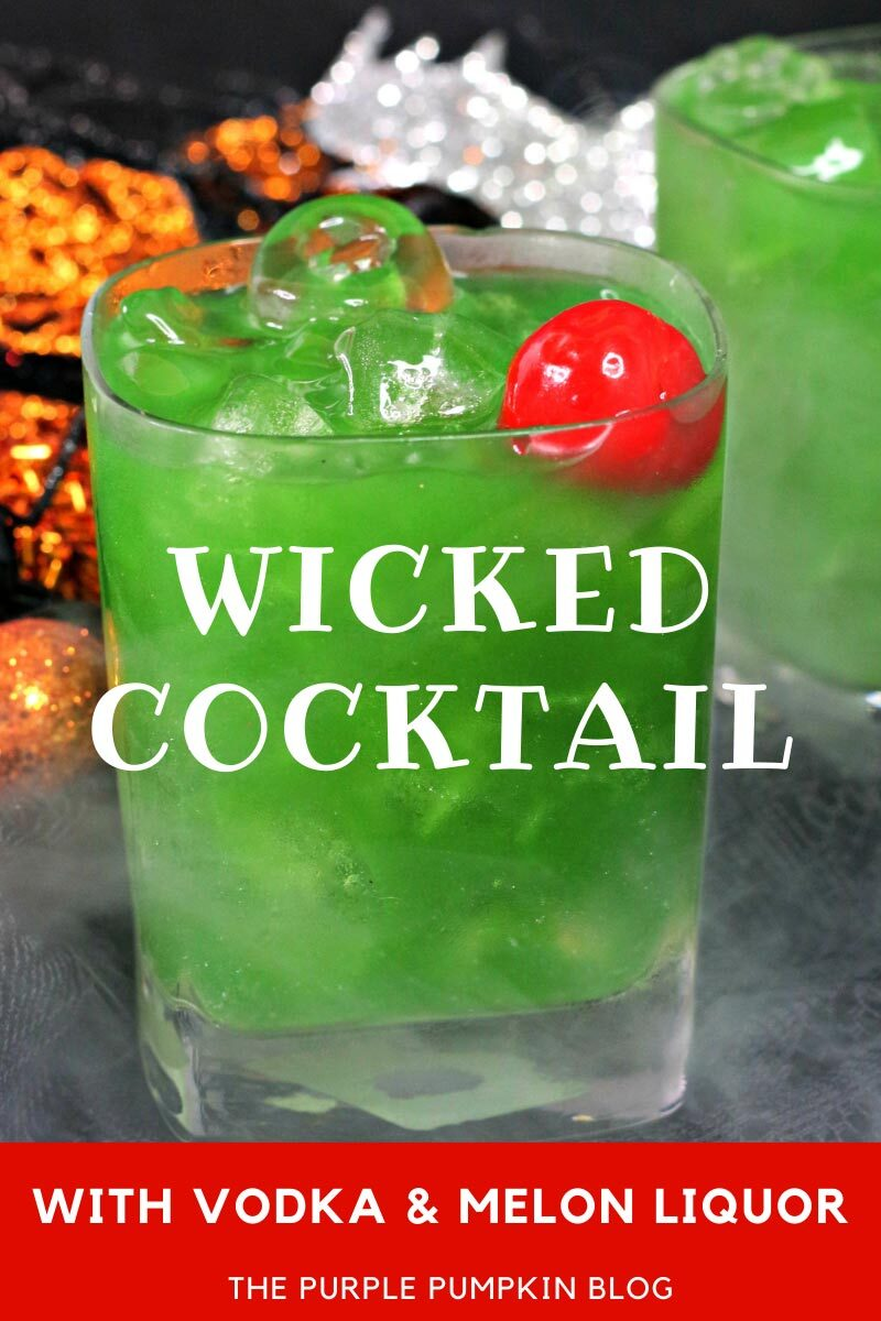 Wicked Cocktail with Vodka & Melon Liquor