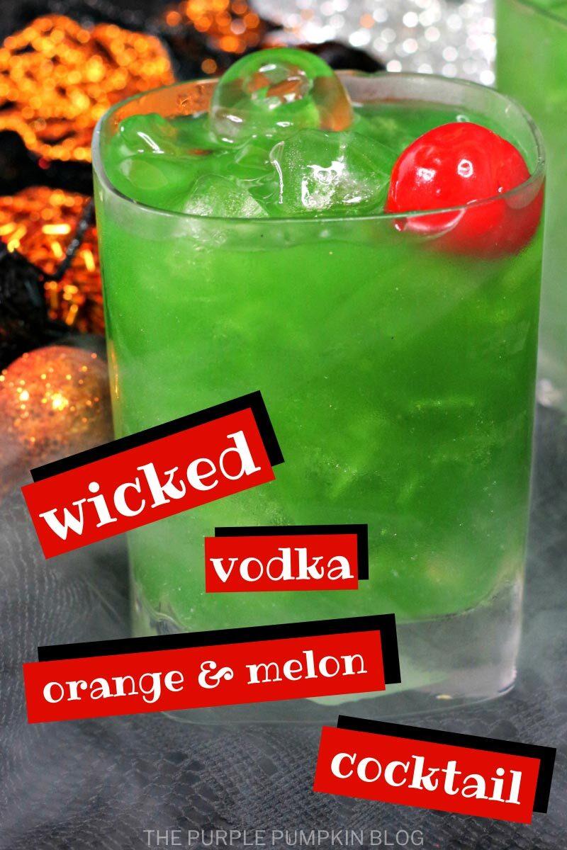 Wicked Vodka Orange & Melon Cocktail